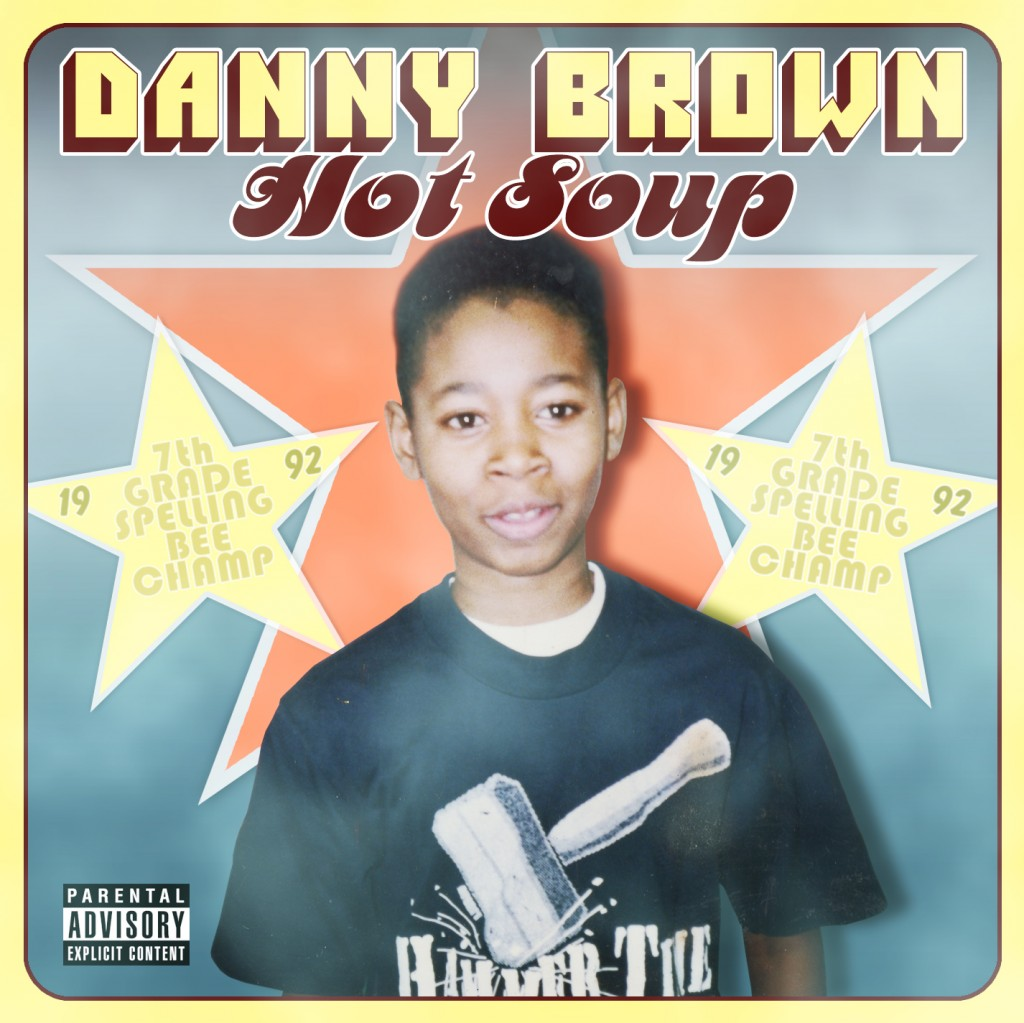 danny brown - hot soup - front cover
